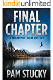 Final Chapter: A Megan Montaigne Mystery (Megan Montaigne Mysteries)