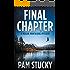 Final Chapter: A Megan Montaigne Mystery (Megan Montaigne Mysteries)