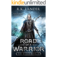 Road of a Warrior: The Silvan Book II (English Edition)