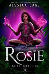 Rosie (Djinn Rebellion Book 4) Kindle Edition