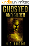 Ghosted and Gilded (English Edition)