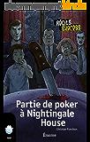 Partie de poker à Nightingale House: une histoire pour les enfants de 10 à 13 ans (Récits Express t. 16)