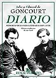 Diario. Memorias de la vida literaria (1851-1870) (Biblioteca de la Memoria, Serie Menor)