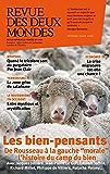 Revue des Deux Mondes février 2016: Les bien- pensants