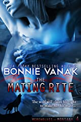 The Mating Rite: Werewolves of Montana Book 4 Kindle Edition