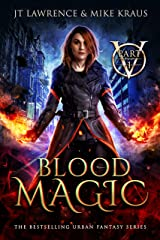 Blood Magic - Part 1: (An Urban Fantasy Action Adventure) Kindle Edition