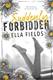 Suddenly Forbidden (English Edition)