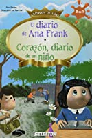 El Diario De Ana Frank Y Corazon Diario De Un