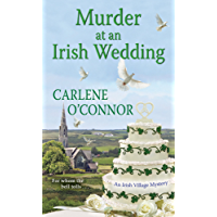 Murder at an Irish Wedding (An Irish Village Mystery Book 2)