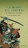La mente del samurai: Il codice del bushido
