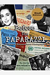 Before the Paparazzi, 2nd Edition Kindle Edition