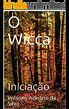 O Wicca: Iniciação