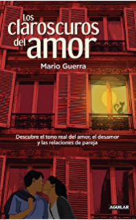 Los claroscuros del amor (Spanish Edition)