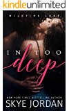 In Too Deep (Wildfire Lake Book 1)