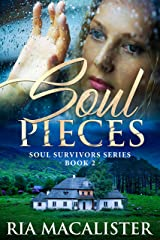 Soul Pieces: A Second Chance Romance (Soul Survivors Book 2) Kindle Edition