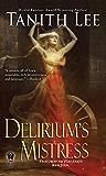 Delirium's Mistress (Flat Earth Book 4)