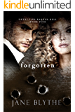 Forgotten (Detective Parker Bell Book 5)