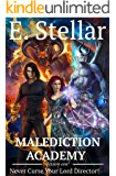 Malediction Academy. Lesson One. Never Curse Your Lord Director (Magic Academy Book 1)