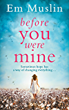 Before You Were Mine: The breathtaking USA Today Bestseller