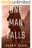 One Man Falls (Distant Suns Book 0)
