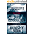 The Complete Colony Trilogy: The Colony, Dark Resurrection, Harvest of Scorn (The Colony Novels)