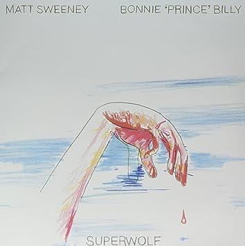 MATT BONNIE PRINCE BILLY / SWEENEY - Superwolf - Amazon com Music