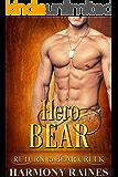 Hero Bear: Paranormal Romance (Return to Bear Creek Book 13)