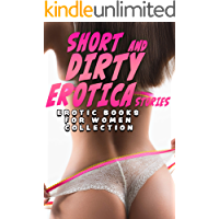20 SHORT AND DIRTY EROTICA STORIES (EROTIC BOOKS FOR WOMEN COLLECTION)
