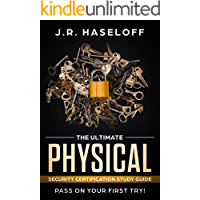 The Ultimate Physical Security Certification (PSC) Study Guide: Pass on Your First Try! (Passing your SPeD Certifications with Confidence Book 2) (English Edition)