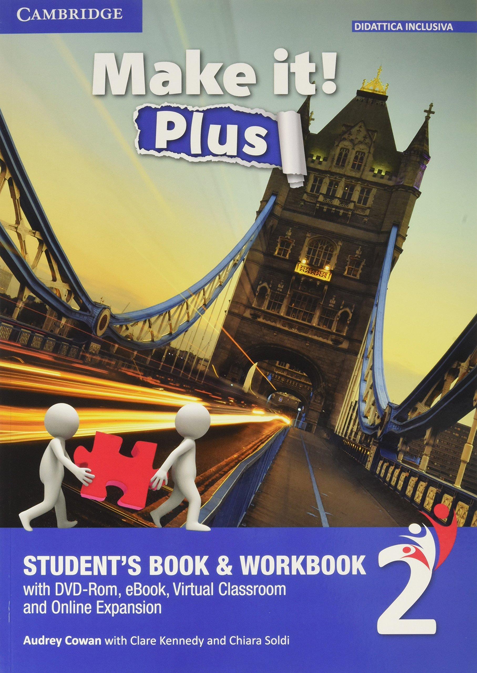 Make It! Plus – Student's Book & Workbook 2, libro di inglese per le medie