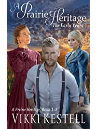 A Prairie Heritage: The Early Years