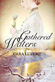 Gathered Waters