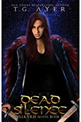 Dead Silence (A Valkyrie Novel - Book 5) (The Valkyrie Series) Kindle Edition