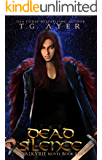 Dead Silence (A Valkyrie Novel - Book 5) (The Valkyrie Series)