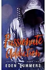 Passionate Addiction (Reckless Beat Book 2) Kindle Edition