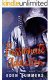 Passionate Addiction (Reckless Beat Book 2) (English Edition)