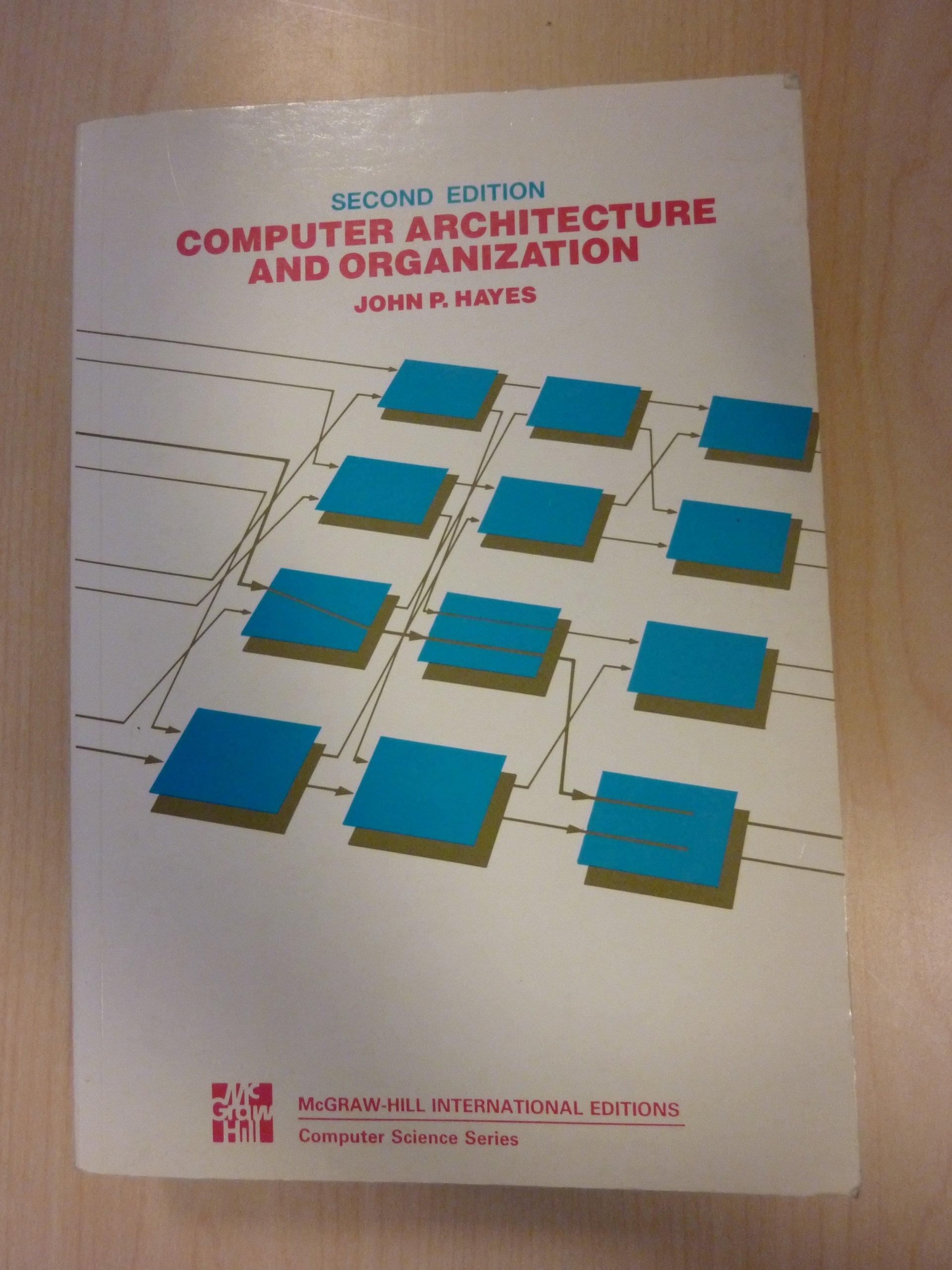 John P Hayes Computer Architecture And Organization Pdf