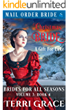 Christmas Bride - A Gift For Luke (Brides For All Seasons Vol.3 Book 4)