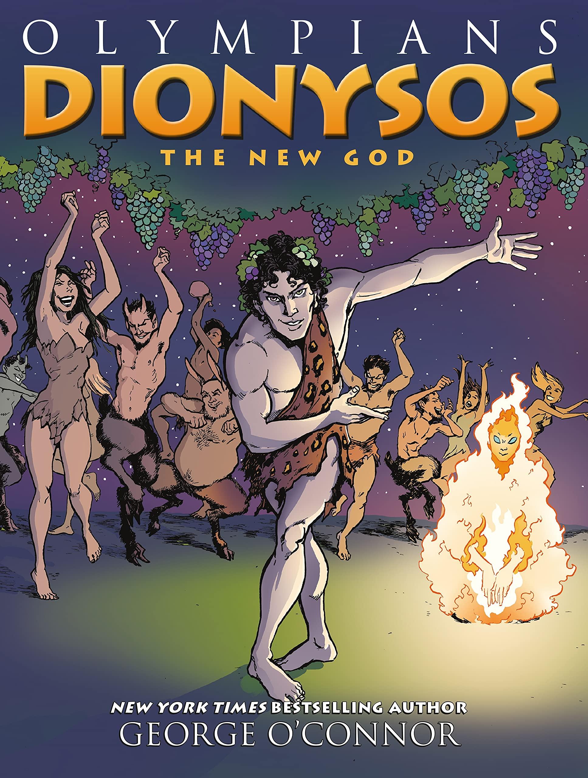 Amazon Com Olympians Dionysos The New God Olympians 12 9781626725317 O Connor George Books