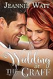 Wedding at the Graff (Holiday at the Graff Book 5)
