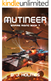 Mutineer (Empire Rising Book 7)