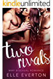 Two Rivals: MMF Romance (English Edition)