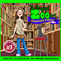 Children Book : The Magical Zoo #5 - Finding Polly (Illustrated childrens books & Great bedtime stories)