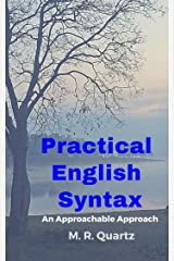 Practical English Syntax: An Approachable Approach (Applied Linguistics Collection) Kindle Edition