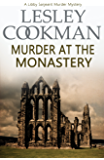 Murder in the Monastery (A Libby Sarjeant Murder Mystery Book 11)
