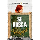 Se busca boy scout (Se busca / Hermanas Ryan nº 2) (Spanish Edition)