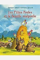 Les P'tites Poules et la famille malpoulie (P TITES POULES t. 16) (French Edition) Kindle Edition