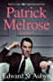 Patrick Melrose Volume 1: Never Mind, Bad News and Some Hope