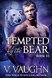 Tempted by the Bear - Book 3: BBW Werebear Shifter Romance (Northeast Kingdom Bears 6)