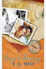 Bogota Blessings (Passport to Romance) Kindle Edition